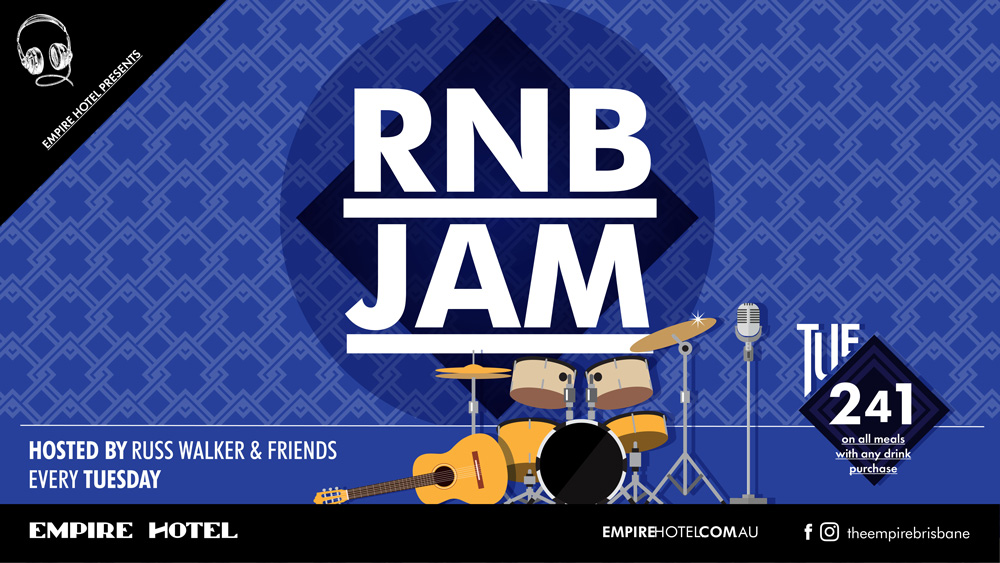 Empire Hotel RnB Jam Tuesdays