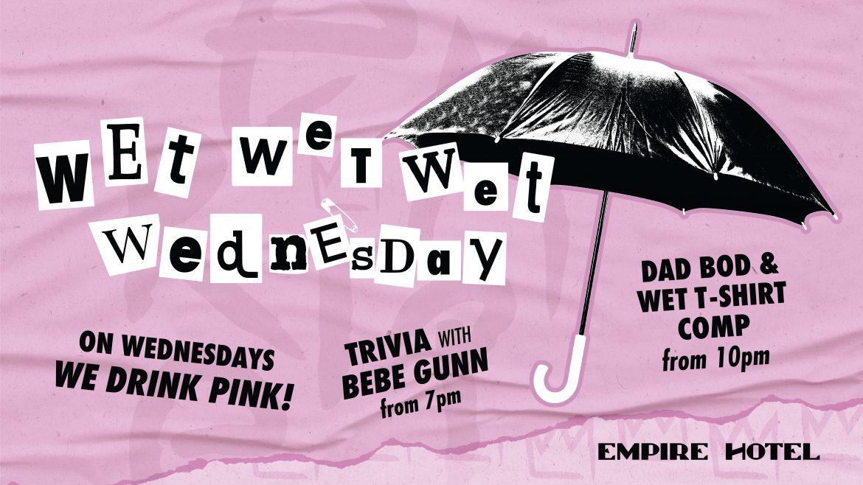 Wet Wednesday